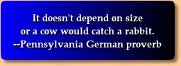 Pennsylvania German Proverb